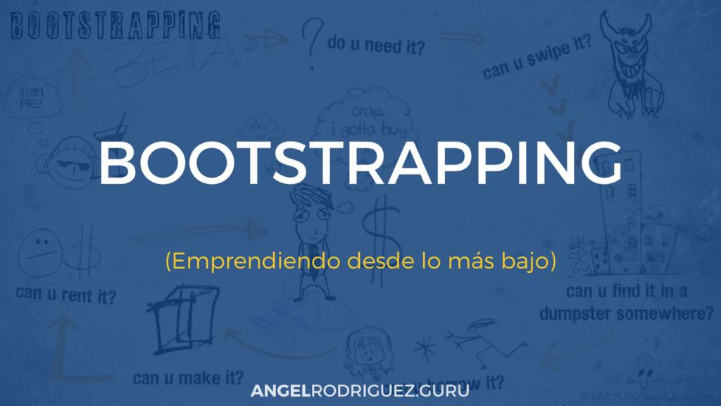 Qué es el Bootstrapping